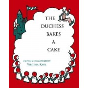 The Duchess Bakes a Cake, Hardcover
