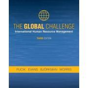 The Global Challenge: International Human Resource Management, Third Edition, Paperback