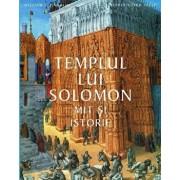 Templul lui Solomon. Mit si istorie/William J. Hambin, David Rolph Seel