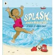 Splash, Anna Hibiscus!, Paperback