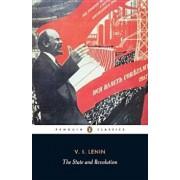 The State and Revolution, Paperback/Vladimir Ilyich Lenin