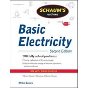 Schaum's Outline of Basic Electricity, Second Edition, Paperback/Milton Gussow