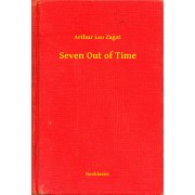 Seven Out of Time (eBook)