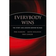 Everybody Wins: The Story and Lessons Behind Re/Max, Paperback