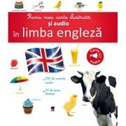 Prima mea carte ilustrata si audio in limba engleza/Larousse