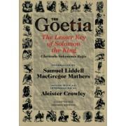 The Goetia: The Lesser Key of Solomon the King, Lemegeton, Book 1 Clavicula Salomonis Regis