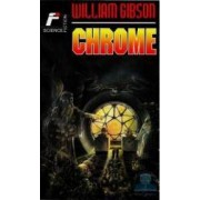 Chrome - William Gibson