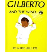 Gilberto and the Wind, Paperback/Marie Hall Ets