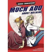 Manga Shakespeare: Much ADO about Nothing, Paperback/William Shakespeare
