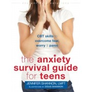 The Anxiety Survival Guide for Teens: CBT Skills to Overcome Fear, Worry, and Panic, Paperback