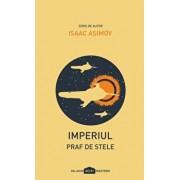 Imperiul II: Praf de stele/Isaac Asimov