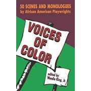 Voices of Color: 50 Scenes and Monologues by African American Playwrights, Paperback/Martin Luther King Jr.