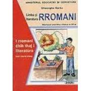 Limba si literatura rromani. Manual pentru clasa a IV-a