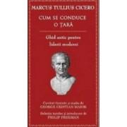 Cum se conduce o tara - Marcus Tullius Cicero
