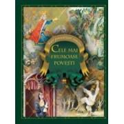 Cele mai frumoase povesti - Mari Povestitori Romani