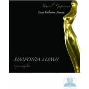 Simfonia lumii - Marcel Guguianu - Lucia Valentina Stanciu