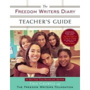 Freedom Writers Diary Teacher's Guide by Erin Gruwell