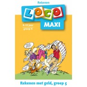 Maxi loco rekenen geld groep 5