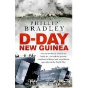 D-Day New Guinea by Phillip Bradley