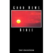 Good News Bible-TEV, Paperback/American Bible Society