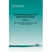 Computational Support for Sketching in Design (Johnson Gabe)(Paperback / softback) (9781601981967)