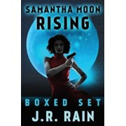 Samantha Moon Rising: Boxed Set, Paperback/J. R. Rain