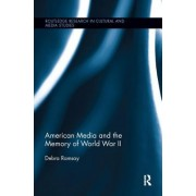 American Media and the Memory of World War II
