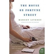 The House on Fortune Street, Paperback/Margot Livesey