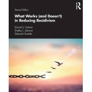 What Works and Doesnt dans Reducing Recidivism par Latessa & Edward J. University of Cincinnati & USAJohnson & Shelley L.Koetzle & Deborah