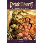 Dejah Thoris Green Men of Mars Omnibus, Paperback/Mark Rahner