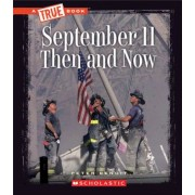 September 11, 2001: Then and Now, Paperback