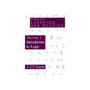 Logic, Language, and Meaning, Volume 1: Introduction to Logic (Gamut L.T.F.)(Paperback) (9780226280851)
