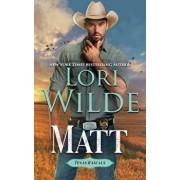 Matt, Paperback/Lori Wilde