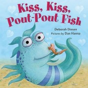 Kiss, Kiss, Pout-Pout Fish, Hardcover