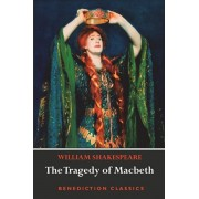 The Tragedy of Macbeth, Paperback/William Shakespeare