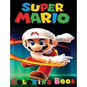 Super Mario Coloring Book: This A4 45 Page Coloring Book for Kid's Has Fantastic Images of the Characters from Super Mario for You to Color., Paperback/M. McCaulley