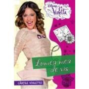 Disney Violetta - Lumea Mea De Vis. Cartile Violettei