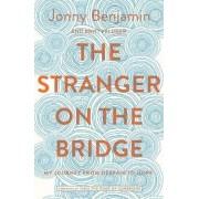Stranger on the Bridge, Hardcover