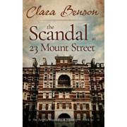 The Scandal at 23 Mount Street, Paperback/Clara Benson