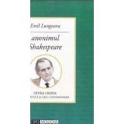Anonimul Shakespeare - Emil Lungeanu
