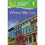 Kingfisher Readers L2: Where We Live, Paperback/Thea Feldman