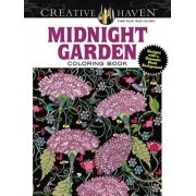 Creative Haven Midnight Garden Coloring Book: Heart & Flower Designs with a Dramatic Black Background by Lindsey Boylan