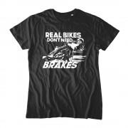 Real Bikes Don't Need Brakes Topp