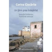 Un tarm prea indepartat - Corina Ciocarlie