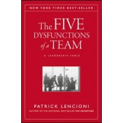 The Five Dysfunctions of a Team: A Leadership Fable, Hardcover