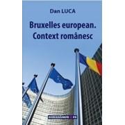 Bruxelles european. Context romanesc/Dan Luca