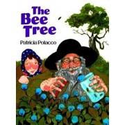The Bee Tree, Paperback/Patricia Polacco