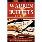 Warren Buffett's 3 Favorite Books: A Guide to the Intelligent Investor, Security Analysis, and the Wealth of Nations, Paperback/Preston George Pysh