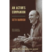 An Actor's Companion: Tools for the Working Actor, Paperback