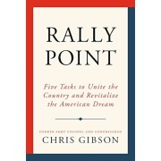 Rally Point: Five Tasks to Unite the Country and Revitalize the American Dream, Hardcover